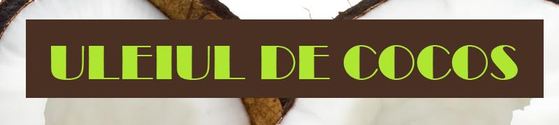 ulei cocos beneficii
