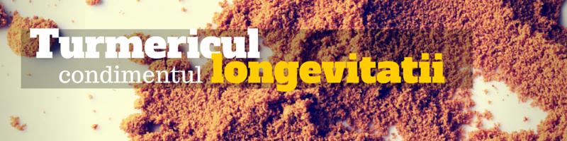 Turmeric – condimentul longevitatii